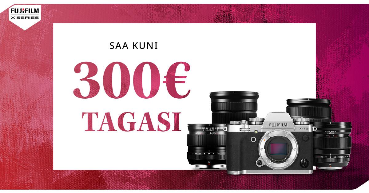 Fujifilm X-T3 või valitud Fujifilm objektiivi ostul saad Fujifilm'ilt kuni 300€ tagasi
