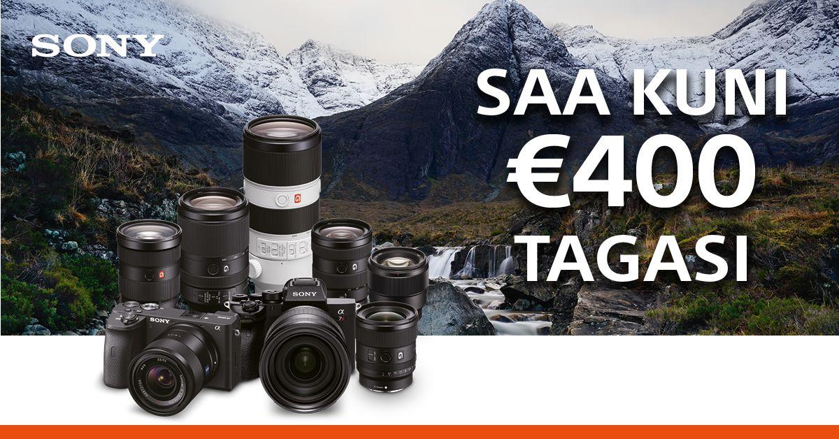 Superdiil – valitud Sony fototehnika ostul saad Sonylt kuni 400€ tagasi